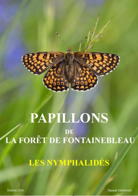 Papillons Nymphalidés de la forêt de Fontainebleau - Ebook nature